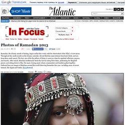 Photos of Ramadan 2013