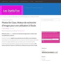 Photos for Class. Moteur de recherche d'images pour une utilisation à l'école – Les Outils Tice