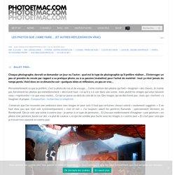 Les photos que j'aime faire... (et autres réflexions en vrac) - photoetmac.com