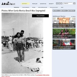 Photos: When Santa Monica Beach Was Segregated: LAist