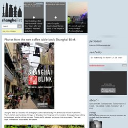 Photos from the new coffee table book Shanghai Blink