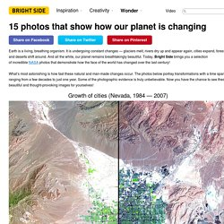 15 photos that show how our planet is changing