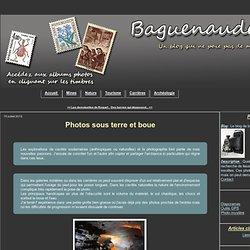 Photos sous terre et boue - Le blog de baguenaudes