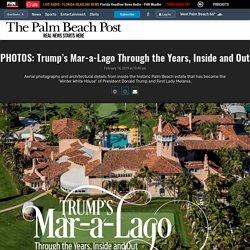Photos: PHOTOS: Trump's Mar-a-Lago Through the Years, Inside and Out - The Palm Beach Post - West Palm Beach, FL
