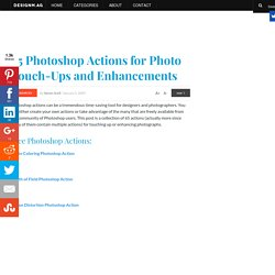 60 Photoshop Actions for Photo Touch-Ups and Enhancements - Web Design Blog – DesignM.ag