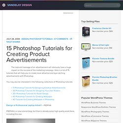 15 Photoshop Tutorials for Creating Product Advertisements | Vandelay Website Design