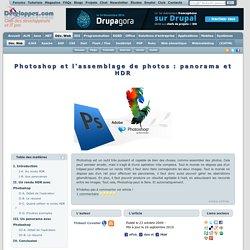 Photoshop et l'assemblage de photos : panorama et HDR