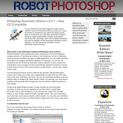 Photoshop Automator Actions v.5.0.3 – Now Lion Compatible : Robot Photoshop