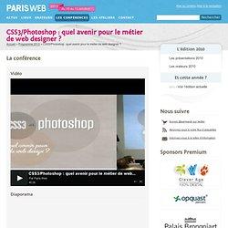 CSS3/Photoshop: quel avenir pour le métier de web designer?