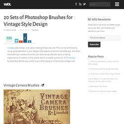 20 Sets of Photoshop Brushes for Vintage Style Design | Freebies