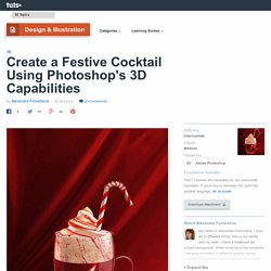 Create a Festive Cocktail Using Photoshop's 3D Capabilities