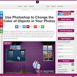 Use Photoshop to Change the Color of Objects in Your Photos
