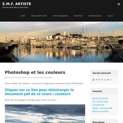 Photoshop et les couleurs - E.M.F. Artiste
