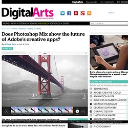 Does Photoshop Mix show the future of Adobe's creative apps? - Features