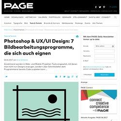 Photoshop & UX/UI Design: 7 Bildbearbeitungsprogramme, die sich auch eignen / PAGE online