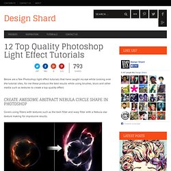 12 Top Quality Photoshop Light Effect Tutorials