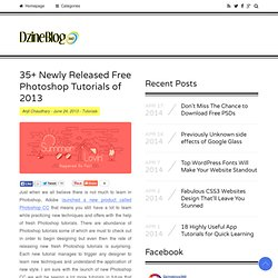 Newly Released Free Photoshop Tutorials of 2013