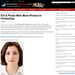 Photoshop Tutorials: Fill A Photo With More Photos