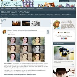 Pioneer Woman Actions for Photoshop Elements