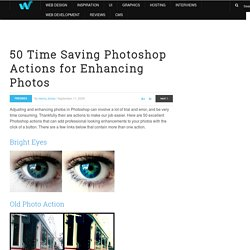 50 Time Saving Photoshop Actions for Enhancing Photos | Freebies - StumbleUpon