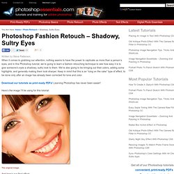 Photoshop Fashion Retouch - Shadowy, Sultry Eyes