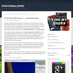 Photoshop CS5 Feature 1 – Noise Reduction