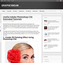 Useful Adobe Photoshop CS6 Extended Tutorials