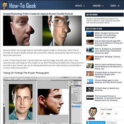 Stupid Photoshop Tricks: Create An Optical Illusion Double Portrait
