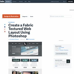 Create a Fabric Textured Web Layout Using Photoshop