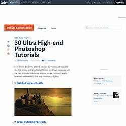 30 Ultra High-end Photoshop Tutorials