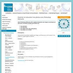 PhotoShop Eléments : initiation - SOLUTIONS MICRO : CONSEIL et ASSISTANCE à MAITRISE D'OUVRAGE, FORMATION, en INFORMATIQUE et sur INTERNET