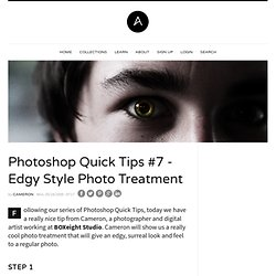 Photoshop Quick Tips #7 - Edgy Style Photo Treatment