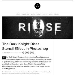 The Dark Knight Rises Stencil Effect in Photoshop | Abduzeedo Design Inspiration & Tutorials