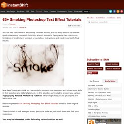 65+ Smoking Photoshop Text Effect Tutorials