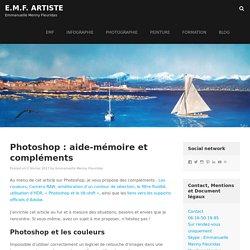 Photoshop : aide-mémoire et compléments - E.M.F. Artiste