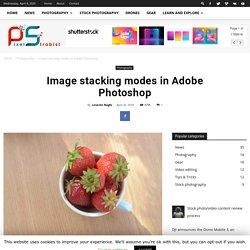 Image stacking modes in Adobe Photoshop - PixelStrobist