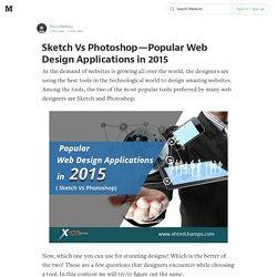 Sketch Vs Photoshop — Popular Web Design Applications in 2015