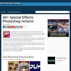 40+ Special Effects Photoshop Actions