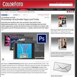 Photoshop: 40 schnelle Tipps und Tricks - COLORFOTO