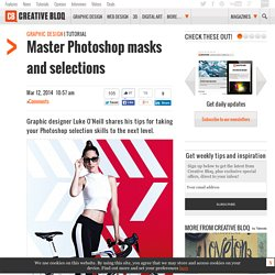Master Photoshop masks and selections