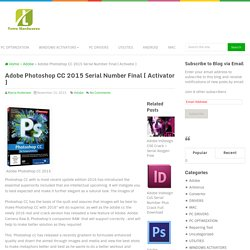 Adobe Photoshop CC 2015 Serial Number Final [ Activator ]
