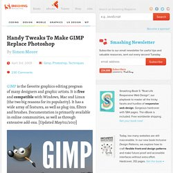 Handy Tweaks To Make GIMP Replace Photoshop