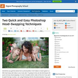 Two Quick and Easy Photoshop Head-Swapping Techniques