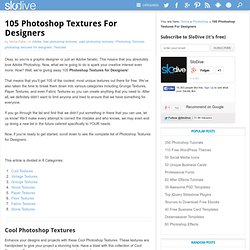 105 Photoshop Textures For Designers
