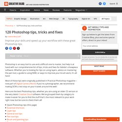 120 Photoshop tips, tricks and fixes
