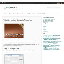 Tutorial – Leather Texture in Photoshop » tonytextures.com