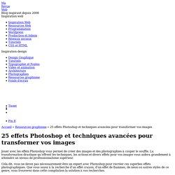 Effet Photoshop pour transformer vos images