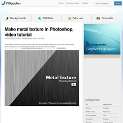 Make metal texture in Photoshop, video tutorial | psdGraphics
