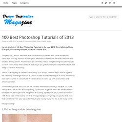 100 Best Photoshop Tutorials in 2013 For Beginner to Advanced