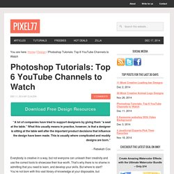 Photoshop Tutorials: Top 6 YouTube Channels to Watch